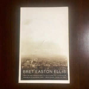 "Bret Easton Ellis ""Less Than Zero"""